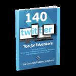140 Twitter Tips for Educator 9780996989565
