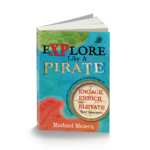 Explore Like a Pirate 9780986155505