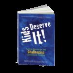 Kids Deserve It 9780996989527