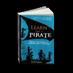 Learn Like a Pirate 9780988217669