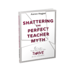Shattering the Perfect Teacher 9781946444158