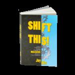 Shift This 9781946444097