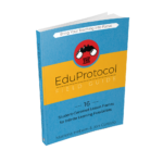 The EduProtocol Field Guide 9781946444608