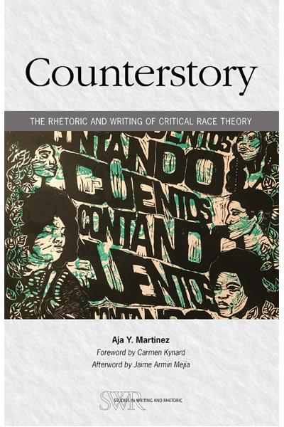 Counterstory: The Rhetoric and Writing of Critical Race ...